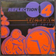 Discos de vinilo: REFLECTION 4 TIC-TAC EL RELOJ. Lote 58584736