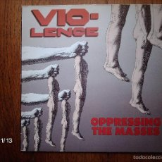 Discos de vinilo: VIO-LENCE - OPPRESSING THE MASSES. Lote 58590472