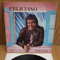 Discos de vinilo: JOSÉ FELICIANO. POR ELLA. / SINGLE-PROMO / RCA-VICTOR - 1985. CALIDAD LUJO. ****/****. Lote 58595500