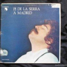 Discos de vinilo: PI DE LA SERRA - A MADRID - CATALÁ - EMI 1977. Lote 58596387