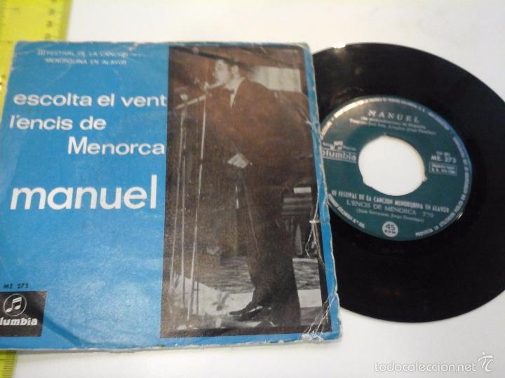 MUSICA SINGLE MANUEL ESCOLTA EL VENT LENCIS DE MENORCA OJ.C (Música - Discos de Vinilo - Maxi Singles - Solistas Españoles de los 70 a la actualidad)