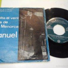 Discos de vinilo: MUSICA SINGLE MANUEL ESCOLTA EL VENT LENCIS DE MENORCA OJ.C. Lote 141831658