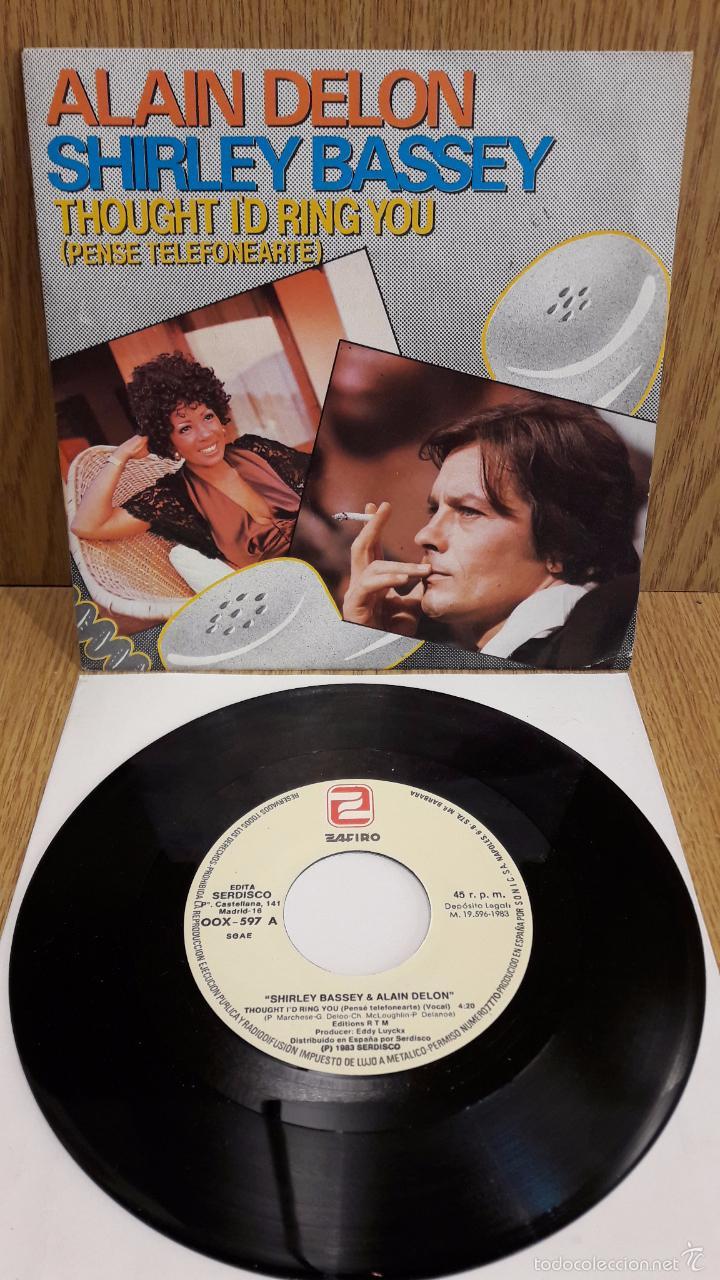 ALAIN DELON / SHIRLEY BASSEY. TROUGHT I'D RING YOU. SINGLE / ZAFIRO - 1983 / LUJO. ****/**** (Música - Discos - Singles Vinilo - Canción Francesa e Italiana)