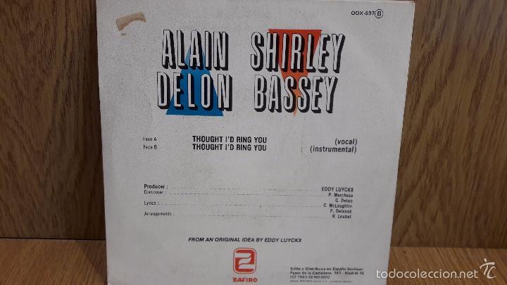 Discos de vinilo: ALAIN DELON / SHIRLEY BASSEY. TROUGHT ID RING YOU. SINGLE / ZAFIRO - 1983 / LUJO. ****/**** - Foto 2 - 58597127