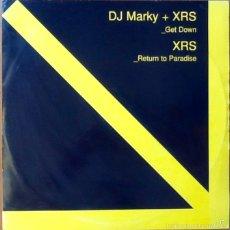 Discos de vinilo: DJ MARKY + XRS : GET DOWN / RETURN TO PARADISE [UK 2003] 12'. Lote 55927822