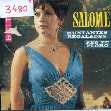 Discos de vinilo: SALOME / MUNTANYES REGALADES / PER TU PLORO (SINGLE 1968). Lote 58611120