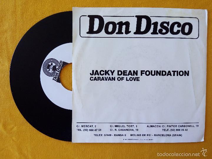 Discos de vinilo: JACKY DEAN FOUNDATION, CARAVAN OF LOVE (DON DISCO) SINGLE PROMOCIONAL ESPAÑA - Foto 2 - 58614540