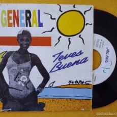 Discos de vinilo: GENERAL, EL - TEVES BUENA (MAX) SINGLE PROMOCIONAL ESPAÑA. Lote 58616156