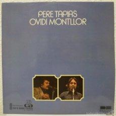 Discos de vinilo: PERE TAPIAS / OVIDI MONTLLOR (LP BELTER 1979). Lote 58621312