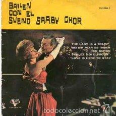 Discos de vinilo: BAILEN CON EL SVEND SAABY-CHOR, THE LADY IS A TRAMP + 3 TEMAS - EP VERGARA 1962 1962. Lote 58622621