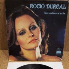 Discos de vinilo: ROCÍO DÚRCAL. NO LASTIMES MÁS. SINGLE-PROMO ARIOLA - 1979 / LUJO. ****/****. Lote 58624302