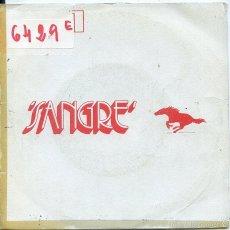 Discos de vinilo: SANGRE / CONSERVA EL SUEÑO / NECESITO VALOR (SINGLE PROMO 1971). Lote 58625877