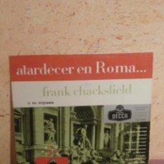 Discos de vinilo: DISCO - VINILO - LP - FRANK CHACKSFIELD Y SU ORQUESTA - ATARDECER EN ROMA - DISCOS DECCA - AÑOS 50. Lote 58628109