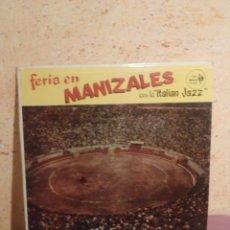 Discos de vinilo: DISCO - VINILO - LP - FERIA EN MANIZALES - CON LA ILTALIAN JAZZ - PEPE CÁCERES - SONOLUX - AÑO 1957. Lote 58632152