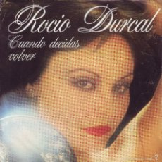 Discos de vinilo: ROCIO DURCAL -- SINGLE. Lote 58632689