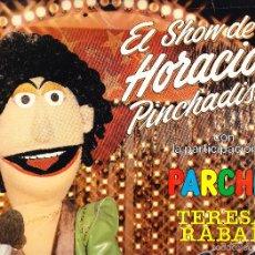 Dischi in vinile: TERESA RABAL - EL SHOW DE HORACIO PINCHADISCOS. Lote 58632864