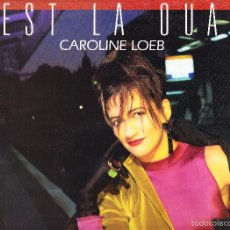 Discos de vinilo: CAROLINE LOEB - C'EST LA OUATE. Lote 58633083