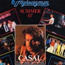 Discos de vinilo: TINO CASAL - HIGHWAYMAN CALELLA - EMBRUJADA - SUMMER 83. Lote 58633215