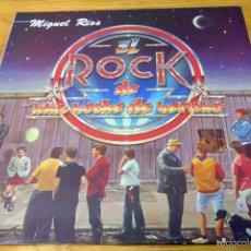 Discos de vinilo: MIGUEL RÍOS - EL ROCK DE UNA NOCHE DE VERANO - POLYDOR -1983. Lote 58634162