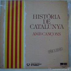Discos de vinilo: HISTORIA DE CATALUNYA AMB CANÇONS PER A NENS. Lote 58635738