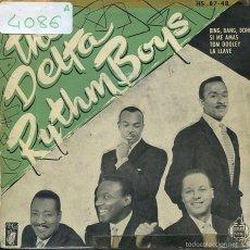 Discos de vinilo: THE DELTA RYTHM BOYS / BING,BANG,BONG / SI ME AMAS + 2 (EP 1959). Lote 58639235