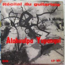 Discos de vinilo: ATAHUALPA YUPANQUI. RÉCITAL DU GUITARISTE. Lote 58639643