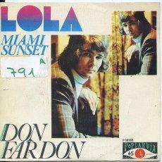 Discos de vinilo: DON FARDON / LOLA / MIAMI SUNSET (SINGLE PROMO 1973). Lote 58641016