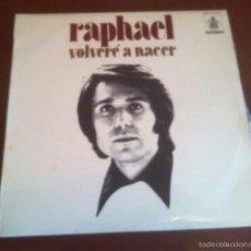 Discos de vinilo: RAPHAEL - VOLVERE A NACER - LP - 1972. Lote 58644964
