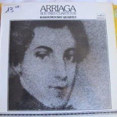 Discos de vinilo: LP - ARRIAGA - SUS TRES CUARTETOS (RASOUMOVSKY QUARTET) (SPAIN, ENSAYO 1978). Lote 58652126
