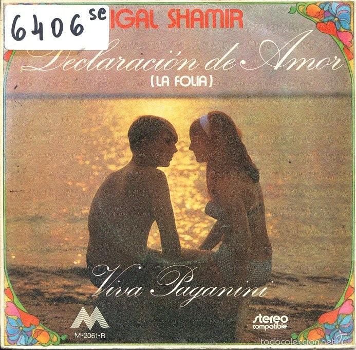 IGAL SHAMIR / DECLARACION DE AMOR / VIVA PAGANINI (SINGLE PROMO 1972) (Música - Discos - Singles Vinilo - Canción Francesa e Italiana)