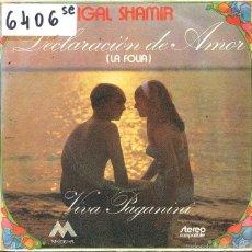 Discos de vinilo: IGAL SHAMIR / DECLARACION DE AMOR / VIVA PAGANINI (SINGLE PROMO 1972). Lote 58653125