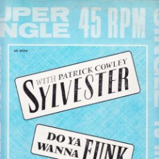 Discos de vinilo: DO YA WANNA FUNK - PATRICK COWLEY SYLVESTER. Lote 58662890