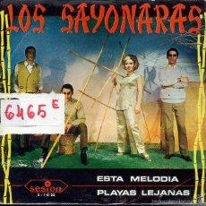 Discos de vinilo: LOS SAYONARAS / ESTA MELODIA / PLAYAS LEJANAS (SINGLE PROMO 1967). Lote 58668904