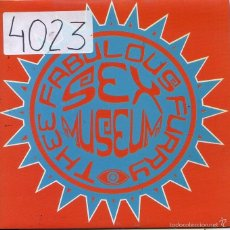 Discos de vinilo: SEX MUSEUM (PUNK-HARD ROCK) / FABULOUS & FURRY / I'M SO GLAD (SINGLE 1992). Lote 58669559