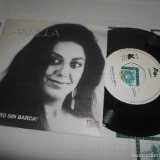 Discos de vinilo: CANDELA MARINERO SIN BARCA. Lote 58670567