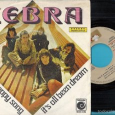 Discos de vinilo: ZEBRA (BRAVOS / Z-66): THIS IS A HAPPY SONG / IT´S ALL BEEN DREAM. Lote 58674899