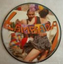 Discos de vinilo: CUROTIBA– LAMBADA - PICTURE DISC, SINGLE FRANCE 1989. Lote 58684710