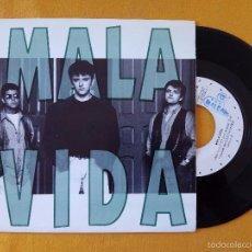Discos de vinilo: MALA VIDA, PARA CHULO YO (GASA) SINGLE. Lote 58689502