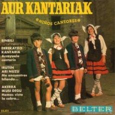 Discos de vinilo: AUR KANTARIAK - NIÑOS CANTORES-, EP, BINBILI + 3, AÑO 1969. Lote 222377633