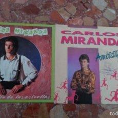Discos de vinilo: LOTE 2 SINGLES DE CARLOS MIRANDA. Lote 58708685