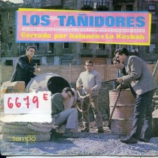 Discos de vinilo: LOS TAÑIDORES / CERRADO POR BALANCE / LA KASBAH (SINGLE PROMO 1968). Lote 58754031