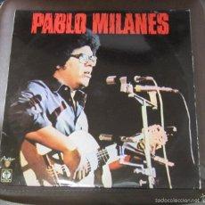Discos de vinilo: LP. PABLO MILANES. YO NO TE PIDO / AÑOS 4'10. FONOMUSIC, MADRID.. Lote 86157940