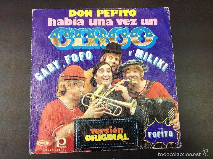 GABY FOFO Y MILIKI- DON PEPITO HABÍA UNA VEZ UN CIRCO (Música - Discos - Singles Vinilo - Música Infantil)