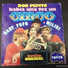 Discos de vinilo: GABY FOFO Y MILIKI- DON PEPITO HABÍA UNA VEZ UN CIRCO. Lote 58817501