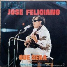 Disques de vinyle: JOSE FELICIANO - QUE SERA - SINGLE SPAIN 1971 . Lote 58866081