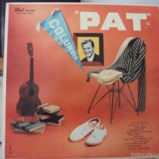 Discos de vinilo: LP DE PAT BOONE, PAT (DOT RECORDS, AÑO 1957, EDICIÓN USA), VERSIÓN DEL ROCK AROUND THE CLOCK. Lote 58883336