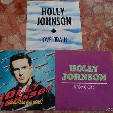 Discos de vinilo: LOTE 3 SINGLES HOLLY JOHNSON . Lote 58890601