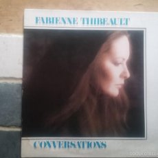 Discos de vinilo: FABIENNE THIBEAULT - CONVERSATIONS. Lote 58913840