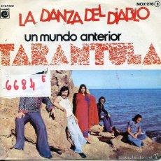 Dischi in vinile: TARANTULA / LA DANZA DEL DIABLO / UN MUNDO ANTERIOR (SINGLE PROMO 1977). Lote 58933660