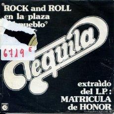 Dischi in vinile: TEQUILA / ROCK & ROLL EN LA PLAZA DEL PUEBLO / EL AHORCADO + 1 (EP 1978). Lote 58936505